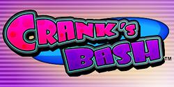 CRANKS BASH
